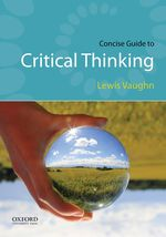 VAUGHN: Concise Guide to Critical Thinking