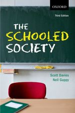 The Schooled Society : An Introduction to the Sociology of Education 3/e