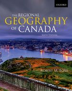 BONE Regional Geography of Canada 6e