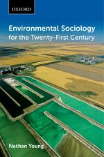Environmental Sociology for the Twenty-First Century