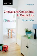 Choices and Constraints in Family Life 3/e
