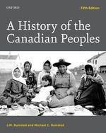 BUMSTED: A History of the Canadian Peoples 5e