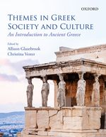 GLAZEBROOK: Themes in Greek Society and Culture