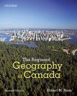 BONE: The Regional Geography of Canada 7e
