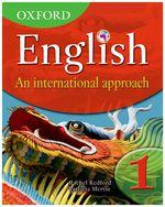 Oxford English: An International Approach Book 1