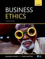Crane: Business Ethics