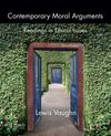 Vaughn, Contemporary Moral Arguments
